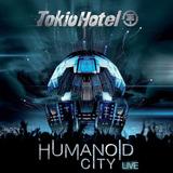 tokio hotel-tokio hotel Cd Tokio Hotel Humanoid City Live