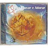 toque no altar-toque no altar Cd Toque No Altar Pra Louvar E Adorar