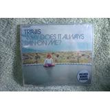 travis-travis Cd Travis Why Does It Always Rain On Me 1999 Australia