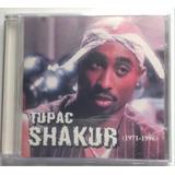 tupac shakur-tupac shakur Cd Tupac Shakur 1971 1996 Rip Shakur Importado Novo